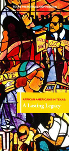 African Americans in Texas: A Lasting Legacy