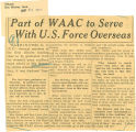 Part of WAAC to serve with U.S. force overseas; Tribune (Des Moines, Iowa);; Women's military activity