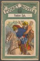 Yankee Eph, or, The thwarted plot: an episode of the partisans