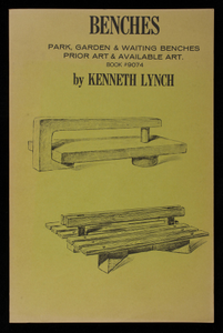 Benches, park, garden & waiting benches, prior art & available art, book #9074, 1st edition, by Kenneth Lynch, Kenneth Lynch & Sons, Inc., Wilton, Connecticut, published by Canterbury Publishing Co., Canterbury, Connecticut