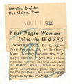 First negro woman joins the WAVES; Morning Register (Des Moines, Iowa); Women's military activity