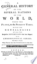 A General history of the several nations of the world, from the flood, to the present times