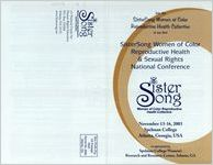 SisterSong Women of Color Reproductive Health and Sexual Rights National Conference