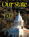 Our State Our state (Greensboro, N.C.);Our state magazine;Our state : North Carolina;Down home in North Carolina;