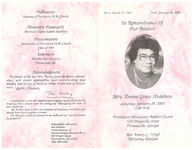 In remembrance of our beloved, Mrs. Emma Grace Anderson, Saturday, January 29, 2005, 1:00 p.m., Providence Missionary Baptist Church, 1215 Magnolia Street, Thomasville, Georgia, Rev. Emory C. Virgil, officiating minister