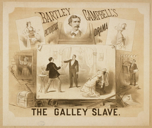 The galley slave Bartley Campbell's picturesqe [sic] drama.