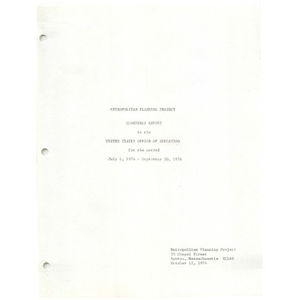 Metropolitan Planning Project quarterly report to the United States Office of Education for the period July 1, 1974 - September 30, 1974
