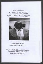 """Service in memory of Mr. Willie Lee """"Bo"""" Talbert, April 17, 1950-March 11, 2014, Friday, March 14, 2014, eleven o'clock in the morning, Kingdom Hall of Jehovah's Witnesses, 1336 Greenwood Highway, McCormick, S. C., Brother Kerry Settles, officiating"""