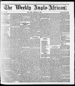 The Weekly Anglo-African. (New York [N.Y.]), Vol. 1, No. 32, Ed. 1 Saturday, February 25, 1860 The Weekly Anglo-African