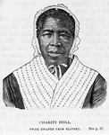 Charity Still - twice escaped from slavery