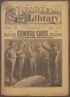 Cowboy Chris, the man of caliber, or, Hot times in Hot Hole: a romance of ranch, range, and road rovers
