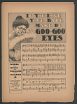 """If You Love Your Baby Make De Goo Goo Eyes"" Sheet Music"