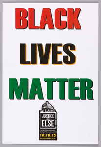 "Posters stating ""Black Lives Matter"" used at Million Man March 20th Anniversary"