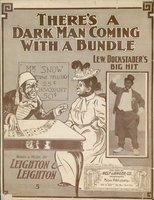 There's a dark man coming with a bundle