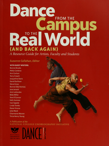 Dance from the campus to the real world and back again: a resource guide for artists, faculty and students