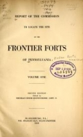 Report of the Commission to locate the site of the frontier forts of Pennsylvania
