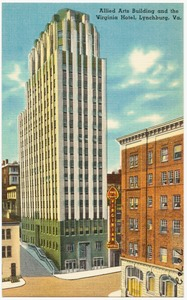 Allied Arts Building and the Virginia Hotel, Lynchburg, Va