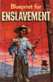 Blueprint for enslavement