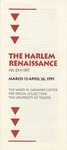 The Harlem Renaissance, March 12, 1991- April 26, 1991
