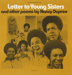 Letter to young sisters and other poems [sound recording] / by Nancy Dupree