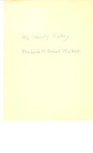 Student family histories: Walker, Leola Grant (Wells)