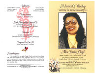 A service of worship, celebrating the life and immortality of, Alice Pandy Lloyd, Saturday, November 8, 2008, family hour: 9:00 a.m.- funeral: 10:00 a.m., service held at, Hartford Memorial Baptist Church, 18700 James Couzens Highway, Detroit, Michigan, Rev. Dr. Charles G. Adams, officiating