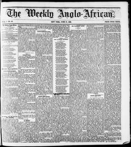 The Weekly Anglo-African. (New York [N.Y.]), Vol. 1, No. 49, Ed. 1 Saturday, June 23, 1860 The Weekly Anglo-African