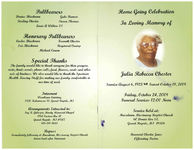 Home going celebration in loving memory of Julia Rebecca Chester, Friday, October 24, 2008, Funeral services 12:00 noon, service held at: Macedonia Missionary Baptist Church, 60 Dennis Ave S.E., Grand Rapids, Mi. 49506