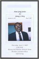 Home going service for Johnny L. Perry, November 26, 1949-May 27, 2005, Thursday, June 2, 2005, 2:00 p.m., Kinsey and Walton Funeral Home, Brothers Solomon Ware, officiating