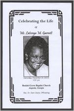 Celebrating the life of Ms. Latonya M. Garnett, Saturday, December 21, 2002, 1:00 p.m., Beulah Grove Baptist Church, Augusta, Georgia, Rev. Dr. Sam Davis, officiating