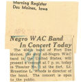 Negro WAC band in concert today; Morning Register (Des Moines, Iowa); Women's military activity
