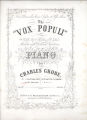 Aux Demoiselles Annie Ryder et Kissie Moore. The 'Vox Populi' A tip-top Selection of Popular Melodies and Brilliant Variations, for the Piano by Charles Grobe. No. 3. Katy Darling. Op. 287 [sic].