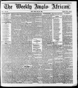 The Weekly Anglo-African. (New York [N.Y.]), Vol. 1, No. 45, Ed. 1 Saturday, May 26, 1860 The Weekly Anglo-African
