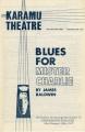 """Blues for Mister Charlie"""