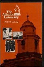 The Atlanta University Bulletin, s. N no. 189: General Catalog 1983-1984, September 1983