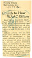 Church to hear WAAC officer; Evening Tribune (Des Moines, Iowa); Women's military activity