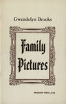 Family Pictures, by Gwendolyn Brooks, ca. 1970