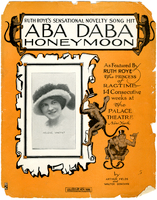 Aba daba honeymoon : as featured by Ruth Roye, the Princess of ragtime ... / by Arthur Fields and Walter Donovan