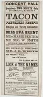 Concert Hall Newark. Positively two nights only: Saturday & Monday eve'ngs, May 14th & 16th, '64. First appearance of the world-renowned Tacon Ballet and Pantomime Troupe! in conjuction with the great New York Ethiopian and variety combination! ... Miss Eva Brent ... M'lle Marie Bertha ... Mr. Geo. W. Smith ... The embodiment of comic humor, the great pantomimists, Sig. Grimaldi Wheitoff and Mr. J.R. White ... Those irrepressible Ethiopian sons of Momus, Mr. Johnny Wild, the eccentric Mr. Ed. Wray, the unrivaled [b]anjoist, and Mr. Harry Kelly, the celebrated clogist and comedian. ... The musical organization under the direction of Mr. John Ritter, the popular conducteur de orchestre. Herr Stradder, the eminent pianist, and an efficient orchestra The entertainments will embrace artistic singing, beautiful ballets, graceful pas seuls, comic pantomimes and Ethiopian eccentricities. Tickets to all parts of the house, 25 cents Doors open at quarter-past 7 o'clock. Curtin rise at 8 precisely