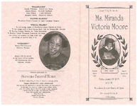 Home going service for Ms. Miranda Victoria Moore, Friday, January 28, 2005, 2:00 p.m., Woodlawn Forrest Church of Christ, Bro. Leroy Butler, Jr., officiating