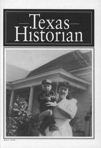 The Texas Historian, Volume 58, Number 4, May 1998 The Texas Historian