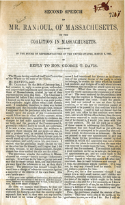 Second speech of Mr. Rantoul, of Massachusetts, on the coalition in Massachusetts: delivered in the House of Representatives of the United States, March 9, 1852, in reply to Hon. George T. Davis