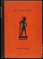 Dear lovely death / by Langston Hughes.