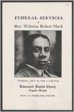 Funeral services of Rev. Walstine Robert Mack, Tuesday, July 14, 1959, 3:00 p.m., Tabernacle Baptist Church, Augusta, Georgia, Rev. C. S. Hamilton, pastor