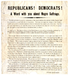Republicans! Democrats! : A word with you about Negro suffrage