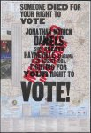 Someone died for your right to vote - Jonathan Myrick Daniels shot to death, Hayneville, Alabama, on 20 August 1965. Fighting for your right to vote! Murdered in Alabama.
