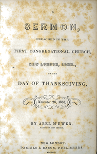 Sermon, preached in the First Congregational Church, New London, Conn., on the day of Thanksgiving, November 28, 1850