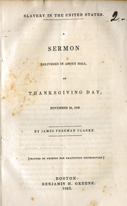 Slavery in the United States: A sermon delivered in Amory hall, on Thanksgiving Day, November 24, 1842