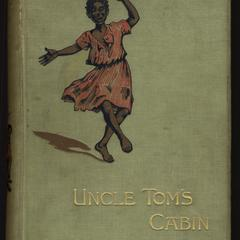 Uncle Tom's cabin: a tale of life among the lowly