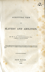Scriptural view of slavery and abolition